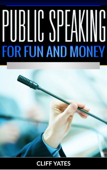 Public Speaking for Fun and Money